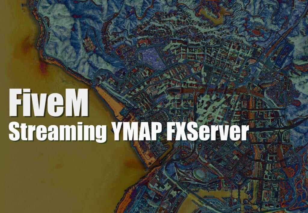 Comment ça marche le streaming de map sur FiveM ? - GTA5 Cool
